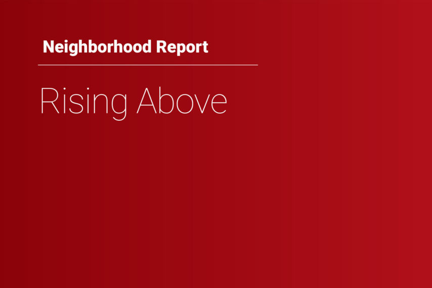 Red field with Neighborhood Report and Rising Above text in white