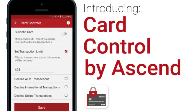"Mobile phone showing screen shot, text with ""Introducing Card Control by Ascend"""